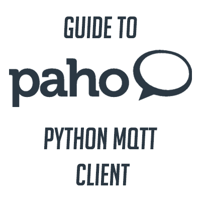MQTT Python With Paho-MQTT Client (Step-by-Step Guide With Examples)